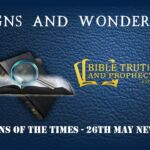 Signs of the Times – 26th May News Update!