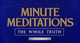 Minute Meditations: The Whole Truth - R.J.Lloyd