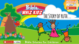 Bible Stories for Children - The story of Ruth