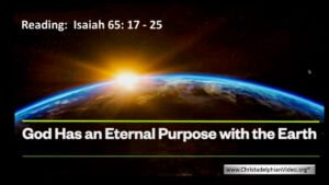 God Has an eternal purpose with the Earth