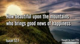 "Daily Readings & Thought for June 27th. ""GOOD NEWS OF HAPPINESS"""