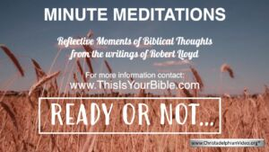 Minute Meditation Video Episode: Ready or Not!