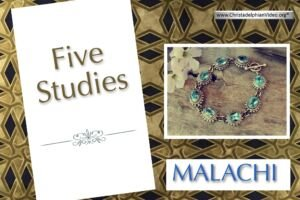 Malachi: 5 Video Series