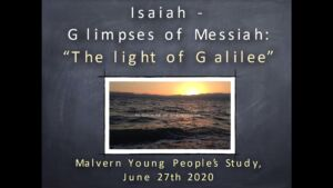 """""""Isaiah - Glimpses of Christ"""": Part 2 - 2 Videos (Talks for youths)"""