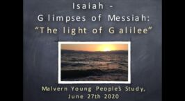 """Isaiah - Glimpses of Christ"": Part 2 - 2 Videos (Talks for youths)"