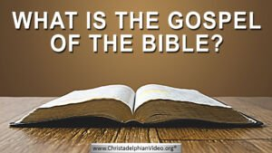 What is the Gospel of the Bible?
