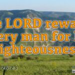 "Daily Readings & Thought for July 13th. ""THE LORD REWARDS …"""