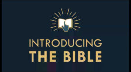 The Gospel Online: Webinar Class #3 'Introducing the Bible'