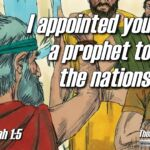 "Daily Readings & Thought for July 11th. ""I APPOINTED YOU A PROPHET"""