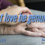 "Daily Readings & Thought for August 3rd. ""LET LOVE BE GENUINE"""