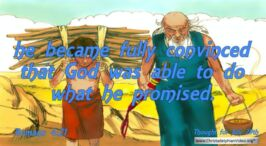 """Daily Readings & Thought for July 29th """"FULLY CONVINCED THAT GOD WAS ABLE …"""""""
