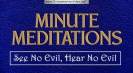 Minute Meditations: See no Evil, Hear no Evil - R.J.Lloyd