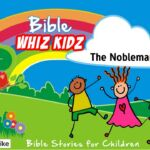 Lesson from the Bible for Children: – The Nobleman's Son